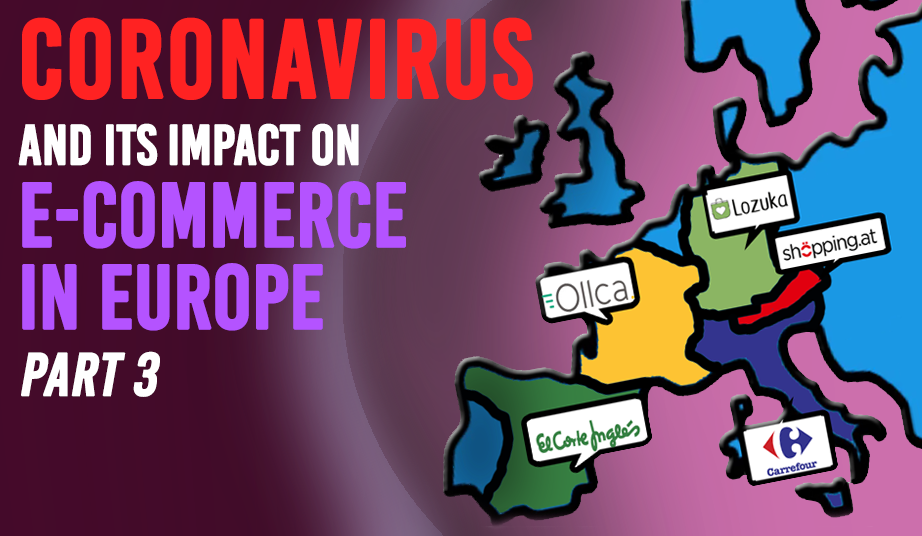Coronavirus and its impact on E-commerce in Europe – Part 3